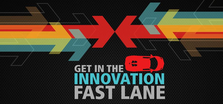 Get In The Innovation Fast Lane Main
