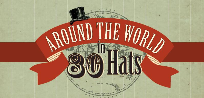 Around the World in 80 Hats Main